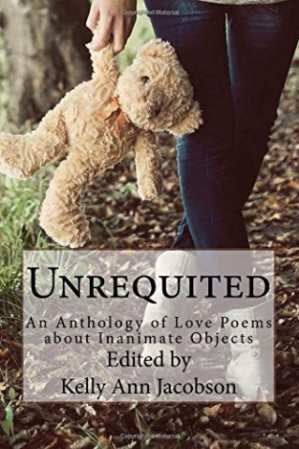 "The cover of the recently published ""Unrequited: An Anthology of Love Poems about Inanimate Objects"""